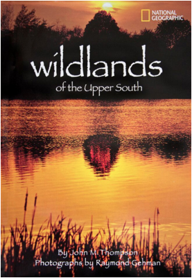 "National Geographic cover ""Wildlands of the Upper South"" photographed by Raymond Gehman"